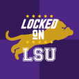 Locked On LSU - Daily Podcast On LSU Tigers Football & Basketball show