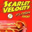 Scarlet Velocity: A Flash Podcast show
