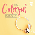 The Colorful Podcast show