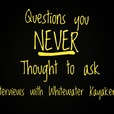 Questions You Never Thought to Ask.  Interviews with Whitewater Kayakers show