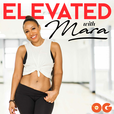 Elevated with Mara show
