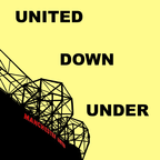 United Down Under - A Manchester United Podcast show