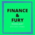 Finance & Fury Podcast show