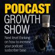 The Podcast Growth Show show
