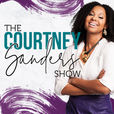 The Courtney Sanders Podcast show