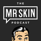 The Mr. Skin Podcast show