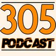 305 Podcast show