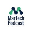 MarTech Podcast // Marketing + Technology = Business Growth show