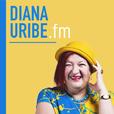 DianaUribe.fm show