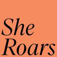 She Roars show
