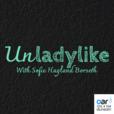 Unladylike show