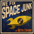 We Fix Space Junk show