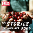The Stories Behind Our Food | An Equal Exchange Podcast show