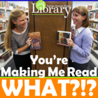 """You""""re Making Me Read What?! show"""