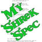 My Shrek Spec show