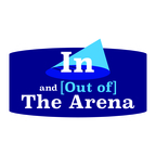 In and [Out of] The Arena show
