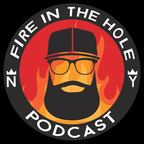 Fire in the Hole w/ Jimmy Martinez show