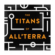 The Titans of All'Terra - A 5e D&D Actual Play for Gamers of All Ages show
