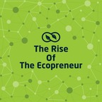 The Rise of the Ecopreneur show