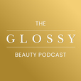 The Glossy Beauty Podcast show