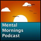 Mental Mornings show