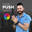 Your PUSH Coach show