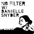 No Filter with Danielle Snyder show