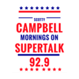 Scotty Campbell Mornings On SuperTalk 92.9 show
