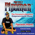 Positively Pipeman show