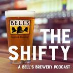 The Shifty: A Bell's Brewery Podcast show