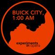 Buick City 1AM show