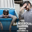 Dangerous Darrin Show show