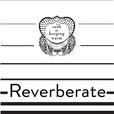 Reverberate show
