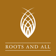 Roots and All show