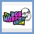 Bob Murphy Show show