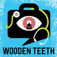 The Wooden Teeth Show show