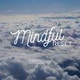 Mindful Reset Meditations show