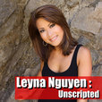 Leyna Nguyen Unscripted show