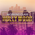 Working Class Hollywood show