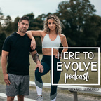 Here to Evolve show