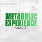 The Metabolic Experience Podcast show