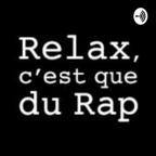 Relax, c'est que du rap show