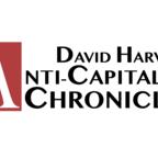 David Harvey's Anti-Capitalist Chronicles show