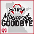Dave Ryan Show's Minnesota Goodbye show