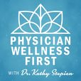 Physician Wellness First show