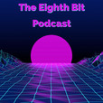 The Eighth Bit Podcast show