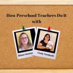 How Preschool Teachers Do It show