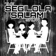 The Segilola Salami Show show