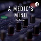 A Medic's Mind show