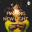 FINDING NEW LIGHT ✨ show